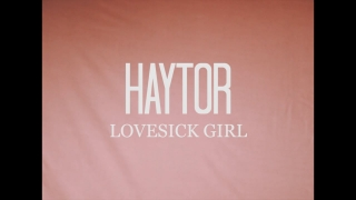 Haytor - Lovesick Girl [Official Music Video] | Image